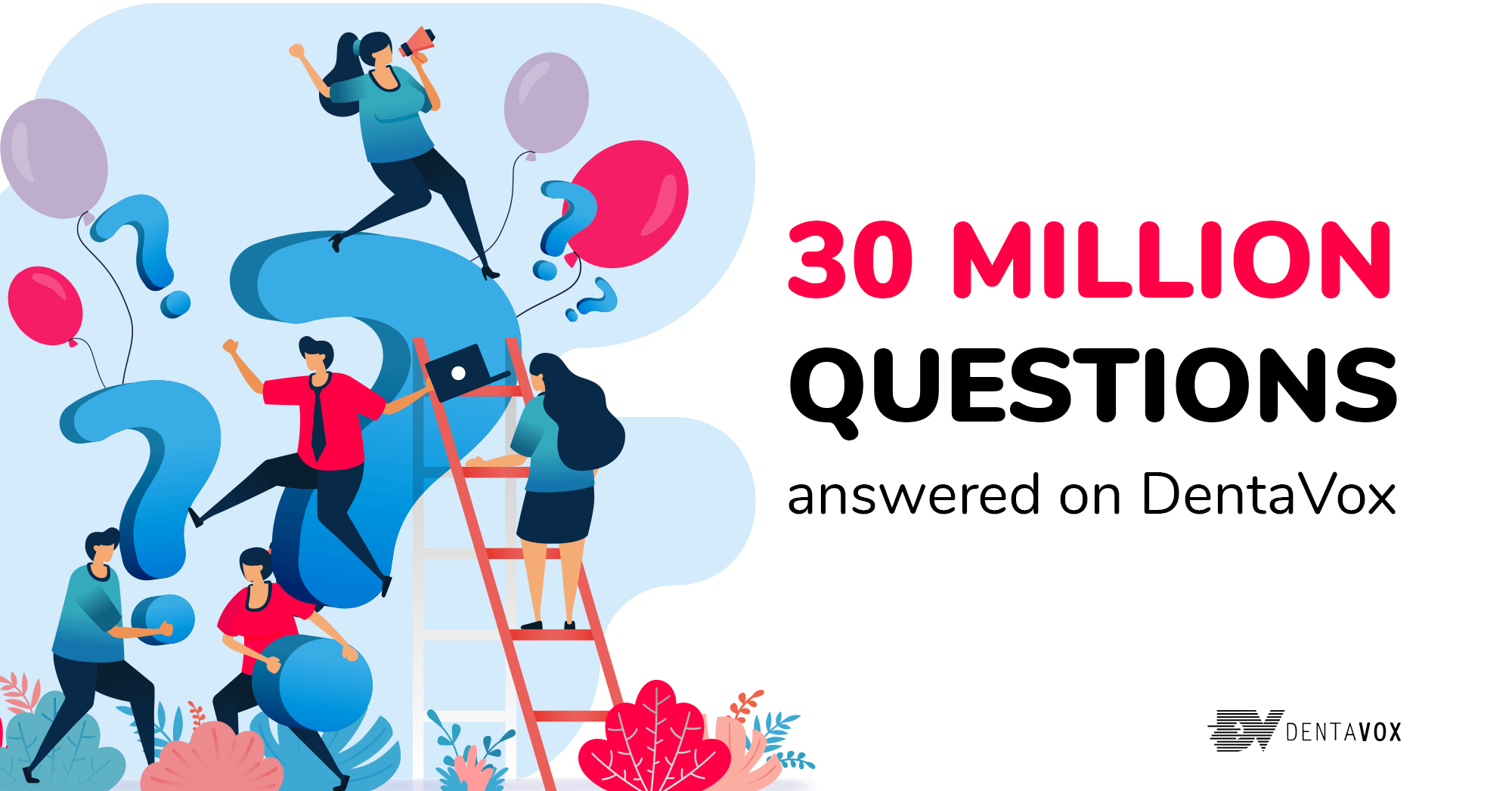 Dentavox 30 million questions